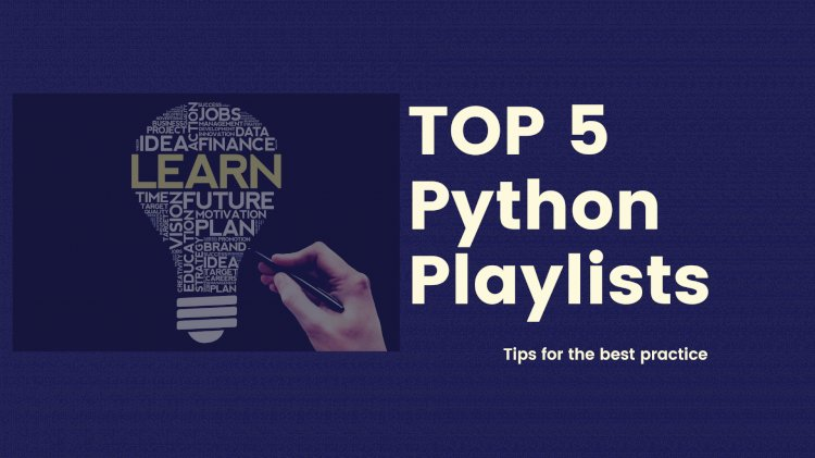 TOP 5 YouTube Playlists to learn Python 2020