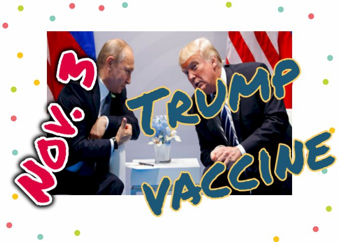 Trump : coronavirus vaccine possible before Nov. 3 and better than Sputnik-V