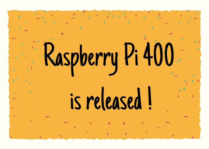 Raspberry Pi 400 is released: the keyboard and the host are combined