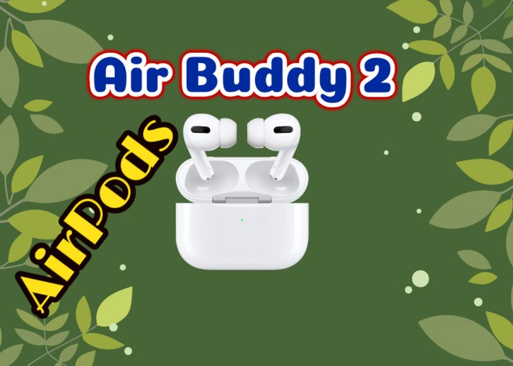 """AirBuddy 2: Allow AirPods to """"connect right out of the box"""" on Mac"""