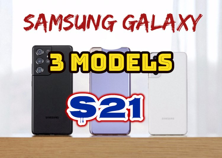 Samsung Galaxy S21 5G series released: three models, strong and weak