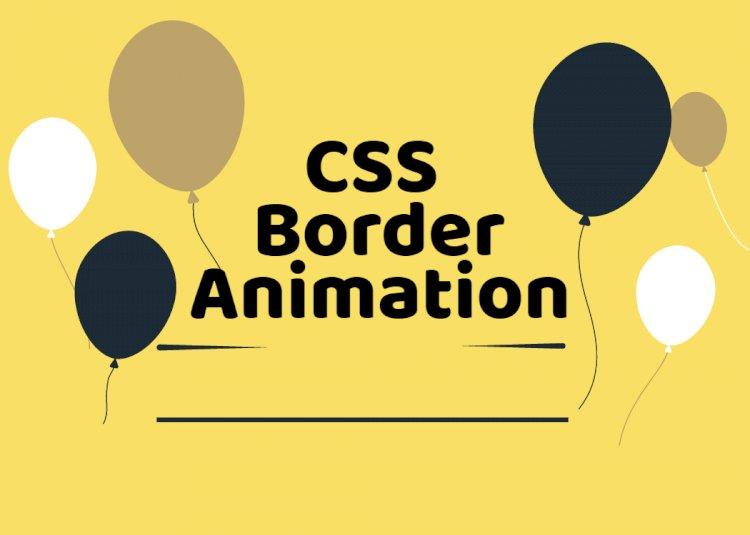 CSS whimsical border animation